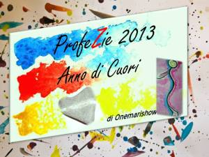 2013 Anno di Cuori di OneMariShow